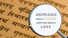 Knowledge leads to faith, which then leads to love for God.